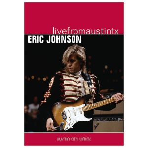 Austin City Limits Performance & DVD: The break that turned Eric Johnson into a contemporary guitar legend. This was shred with an accessible patina.
